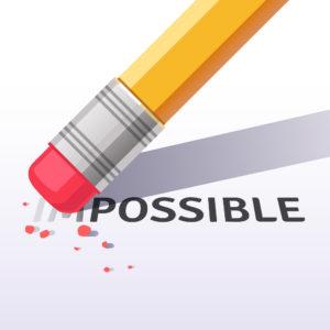 Les mots : impossible disparaît et laisse place au possible
